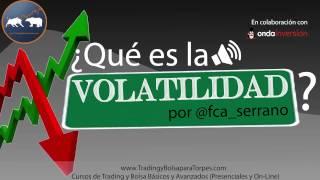 ¿Qué es la Volatilidad? por @fca_serrano