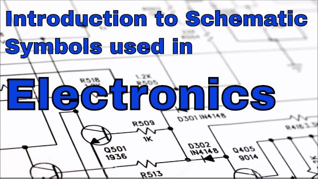Introduction to Schematic Symbols Used in Electronics - YouTube