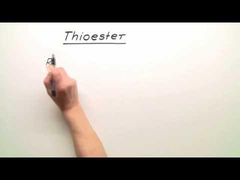 Thioester – Einfach erklärt (inkl. Übungen)