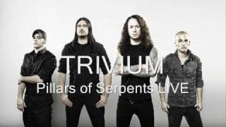 Trivium - Pillars of Serpents LIVE (BEST QUALITY)