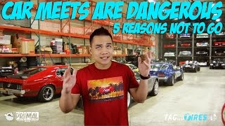 5 Reasons NOT to go to Car Meets