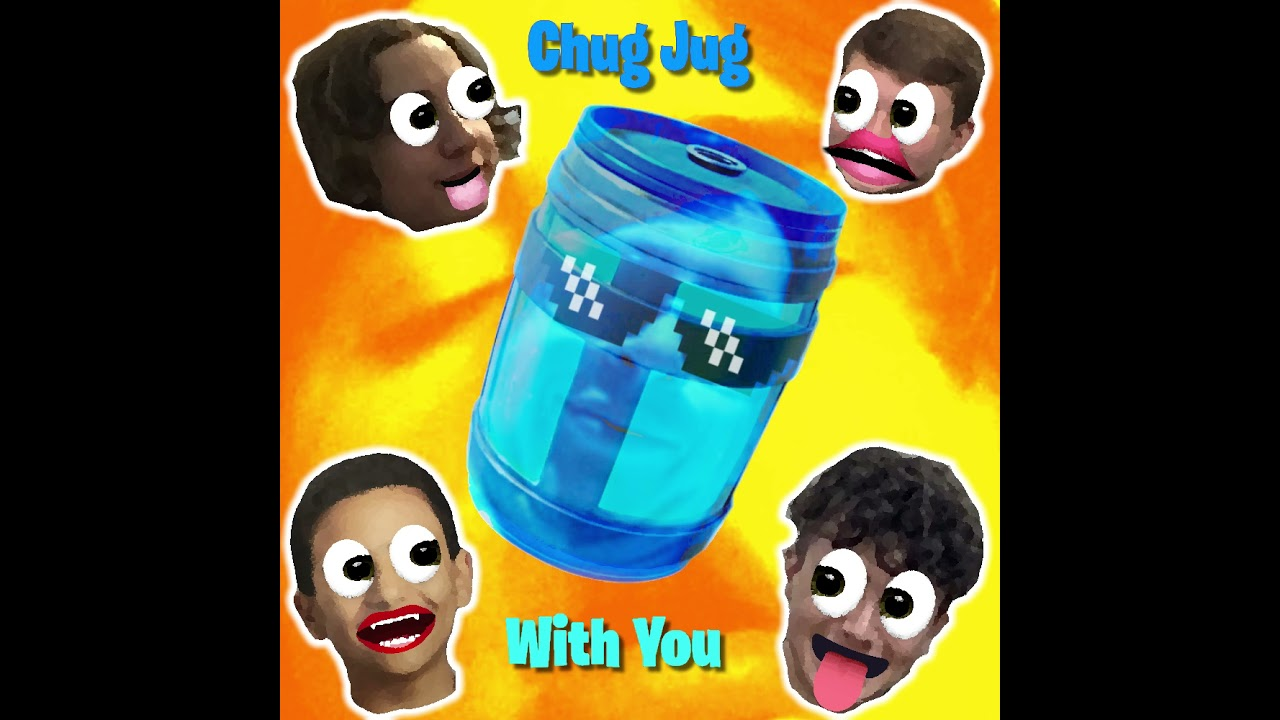 Lets Play Fortnite Song Stackonit Music Chug Jug With You Lyrics Genius Lyrics