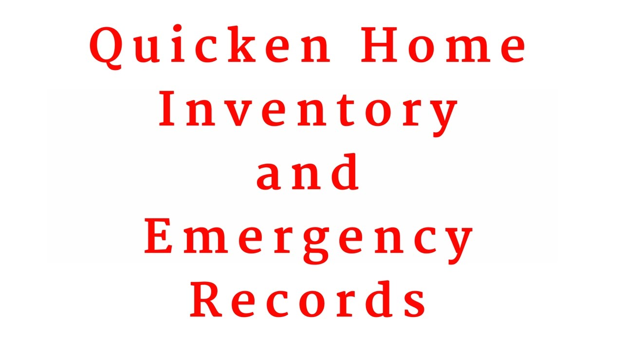Quicken Home Inventory Manager \u0026 Emergency Records Organizer - YouTube