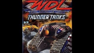WDL: Thunder Tanks | THIS GAME IS TOO INTENSE FOR THE PS2!