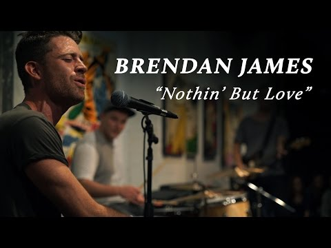 Brendan James - Nothin' But Love | Seattle Secret Shows
