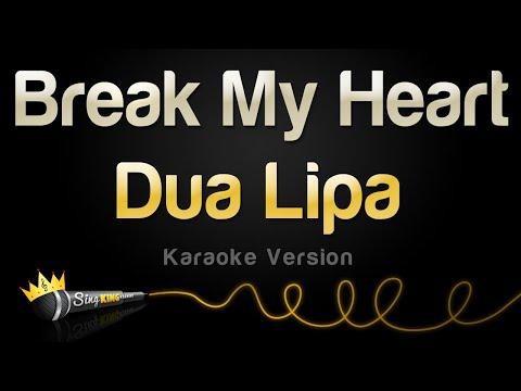 Dua Lipa – Break My Heart (Karaoke Version)