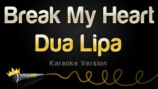 Dua Lipa - Break My Heart (Karaoke Version)