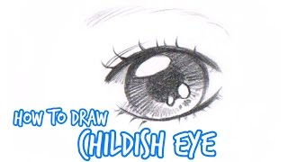 How to draw: Simple Anime/Manga Eye CHILD