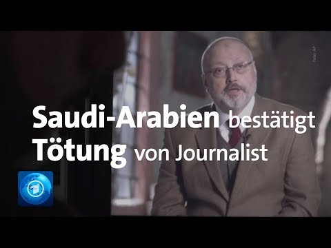 Saudi-Arabien bestätigt Kashoggis Tod