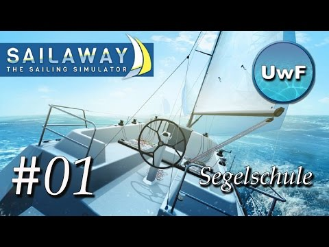 Sailaway - The Sailing Simulator - #01 Early Access | Auf in die Segelschule