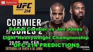 UFC 214 Daniel Cormier vs Jon Jones Light Heavyweight Championship Predictions