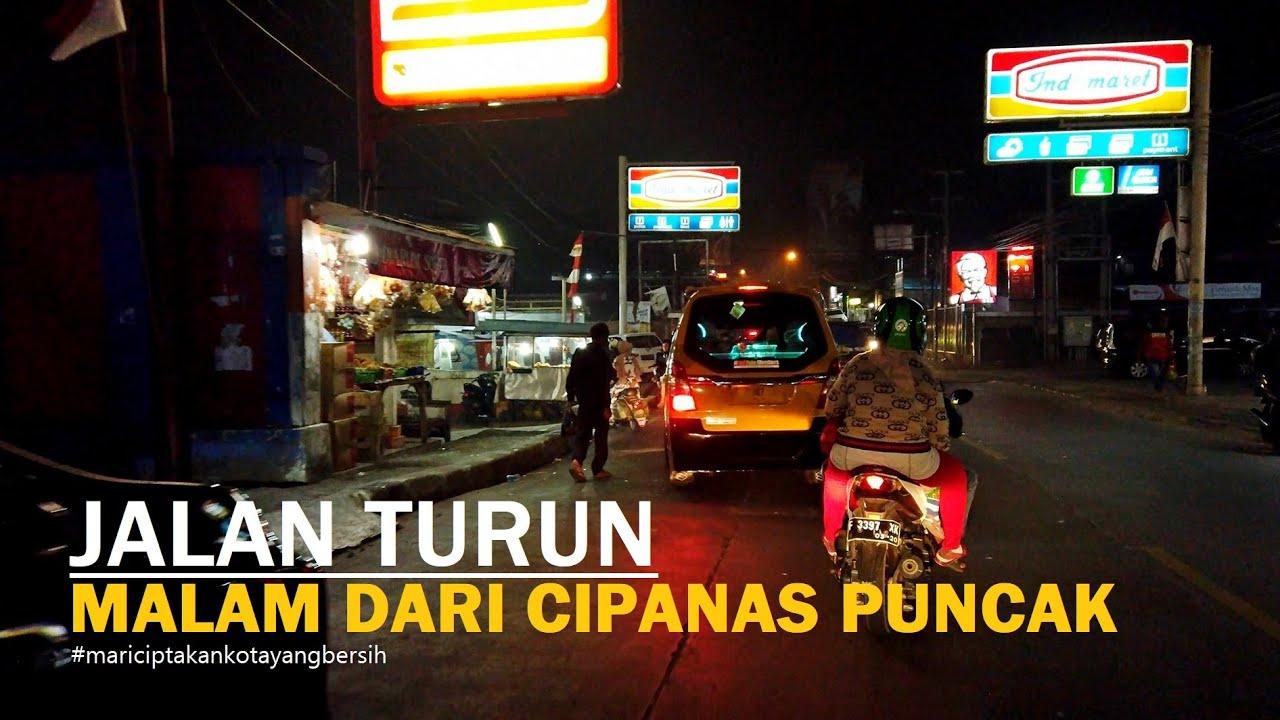 ⁴ᴷ⁶⁰ Jalan Turun dari Pasar Cipanas Puncak ke arah Tol Jagorawi ~ Cianjur - Bogor - Jawa Barat