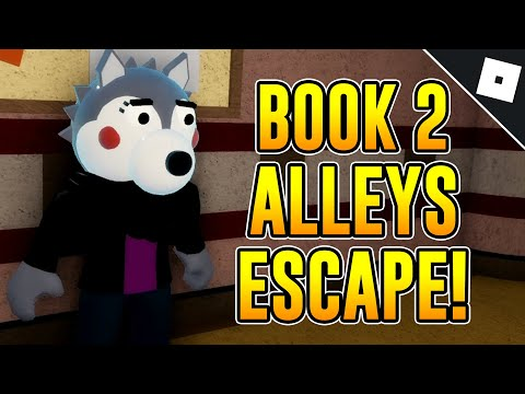 How to ESCAPE THE ALLEYS MAP + ENDING (BOOK 2: CHAPTER 1) in PIGGY | Roblox