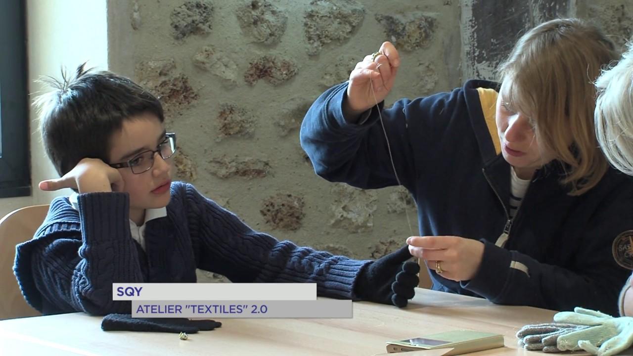 "SQY : Atelier ""Textile(s)"" 2.0"