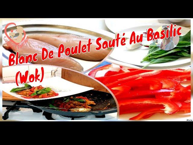 Blanc De Poulet Sauté Au Basilic (Wok)