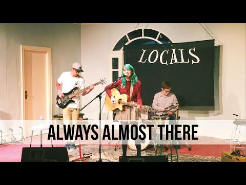 """""""Always Almost There"""" Hide in You Live at Locals - Acoustic Session"""