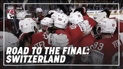 Road to the Final: Switzerland | #IIHFWorlds 2018