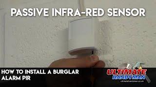 How to install a Burglar Alarm PIR