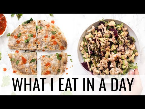 43. WHAT I EAT IN A DAY + amazing VEGAN quesadillas!