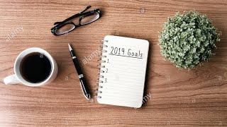 2019 Goals, Resolutions and Self Improvement