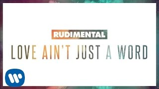 Rudimental ft. Anne Marie & Dizzee Rascal - Love Ain't Just A