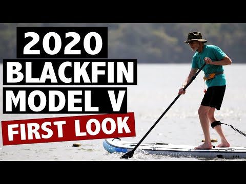 BLACKFIN Model V SUP: A Review of What's New (2020)