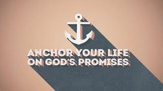 Anchor Your Life on God