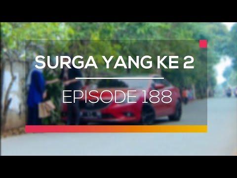 Surga Yang Ke 2 - Episode 188