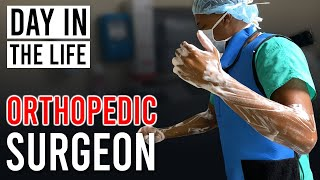 Day In The Life - Orthopedic Surgeon