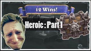 Hearthstone: Heroic Tavern Brawl 12 - 2 (Part 1)