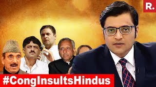Insulting Hindus, Fashionable For Congress? | The Debate With Arnab Goswami