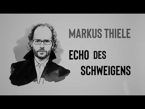 """Buchtrailer """"Echo des Schweigens"""" von Markus Thiele"""