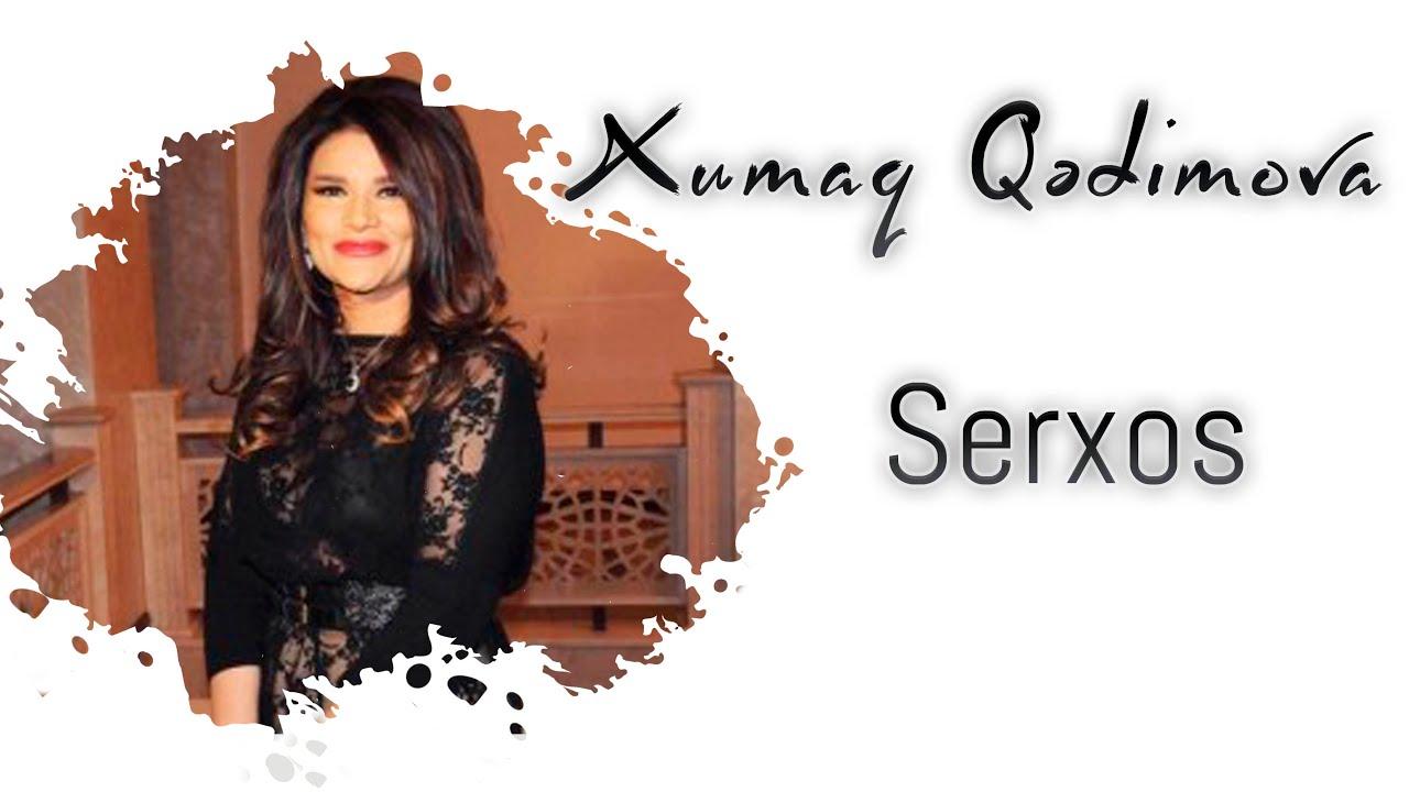 Xumar Qedimova — Sərxoş (KLİP)
