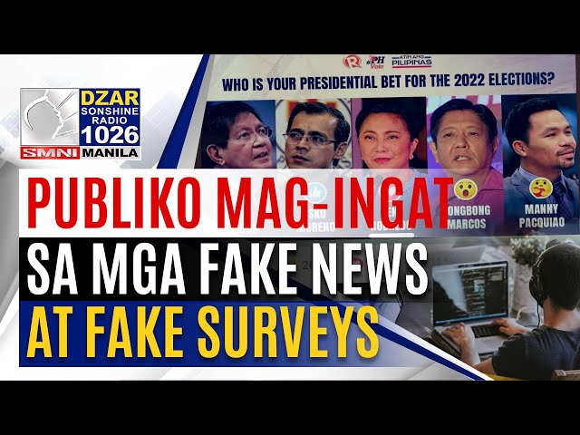 #SonshineNewsblast: Publiko, pinayuhan na mag-ingat sa mga fake news at fake survey ngayong eleksyon