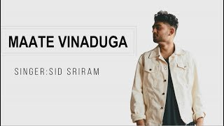 Maate Vinadhuga-lyrics|| Taxiwaala Movie || Vijay Deverakonda, Priyanka || Sid Sriram