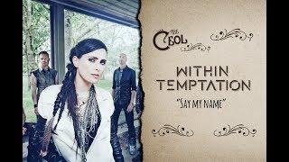 Скачать Within Temptation Say My Name Sub Español English Lyrics