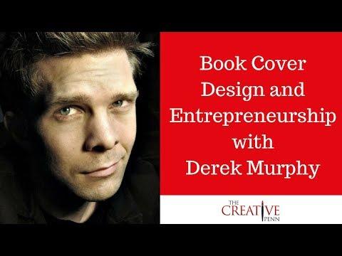 Book Cover Design And Entrepreneurship With Derek Murphy