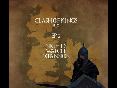 [2] Night's Watch Expansion - Clash Of Kings 3.0: M&B Warband