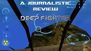 A Journalistic Review: Deep Fighter