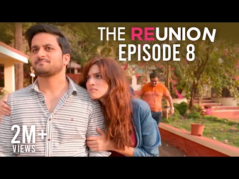 The Reunion | Original Series l Episode 8 | Talk To Me | The Zoom Studios