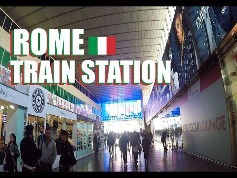 Roma Termini: The Rome Train Station And Travel Tips