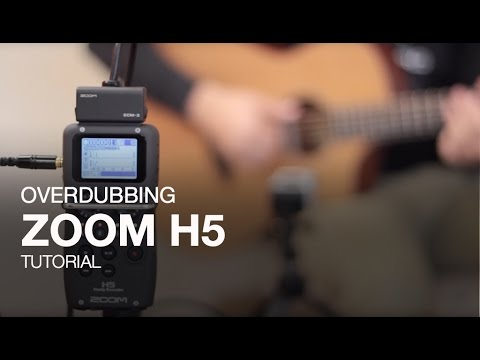 Zoom H5:  Overdubbing