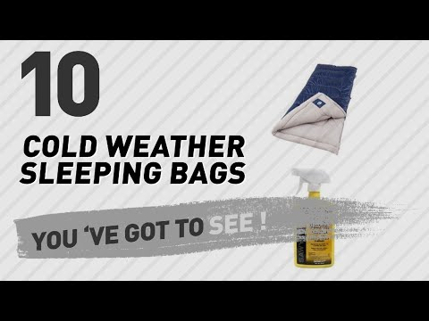 Cold Weather Sleeping Bags // The Most Popular 2017