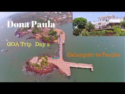 Goa Trip Day 2   Dona Paula Panjim  || Calangute to Panjim