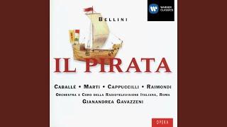 Il Pirata (1992 Remastered Version) , Act II, Scene 3: Qual suono ferale echeggia