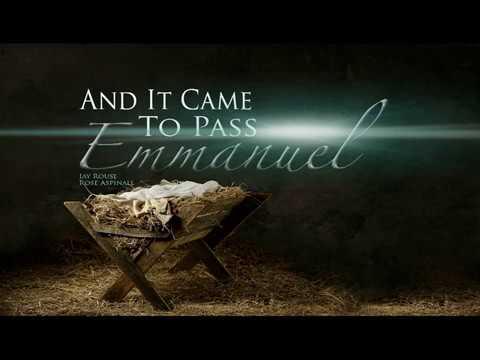 And It Came to Pass, Emmanuel: Isarog Concord/Nelnel Zarzaga