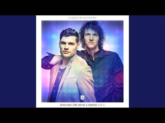 Shoulders (The Leeyou & Danceey Remix)
