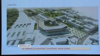 """Versailles : le terrain du quartier """"Chantiers"""" enfin vendu"""
