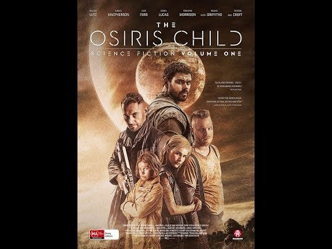 THE OSIRIS CHILD (2017) Blu-Ray Full online - Shane Abbess, Isabel Lucas Sci-fi Horror Movie HD