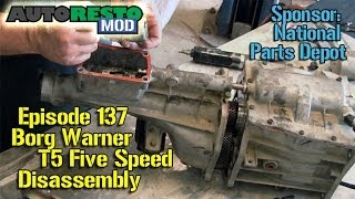 t 5 borg warner t5 five speed tear down disassembly episode137 autorestomod